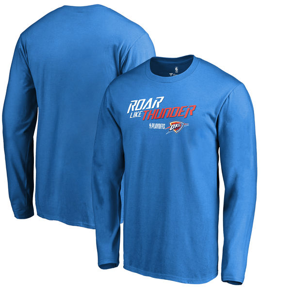 Oklahoma City Thunder Fanatics Branded 2018 NBA Playoffs Slogan Long Sleeve T-Shirt Blue